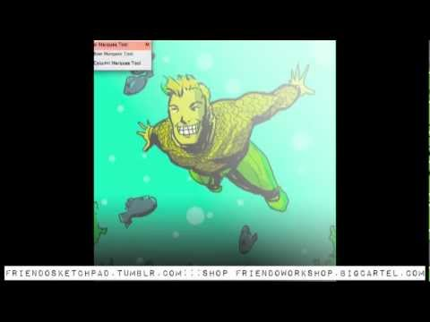 Friendo Sketchpad: Aquaman (Silly Speed Art)
