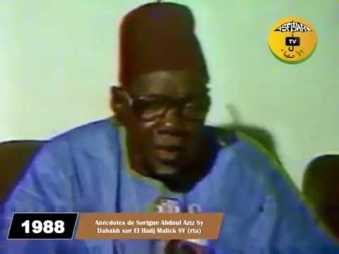 Anecdote de Mame Abdou Aziz Sy sur El hadj Malick Sy