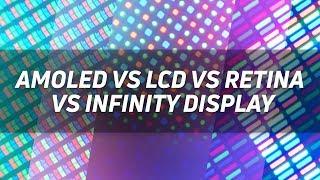 AMOLED vs IPS LCD vs Retina vs Infinity Display - Gary Explains