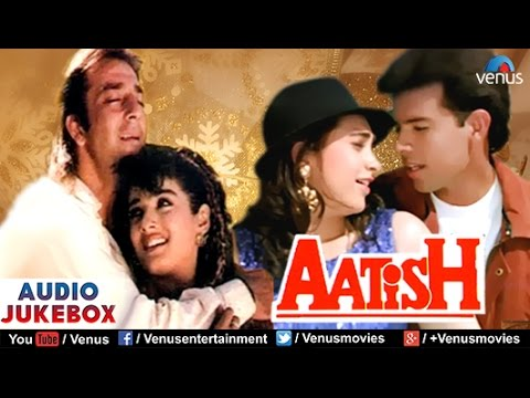 Aatish Audio Jukebox | Sanjay Dutt Raveena Tandon Karishma Kapoor...