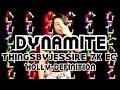 Frame from Dynamite | ThingsByJessie 7k EC | Holly Definition