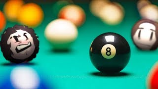 Who wants to play some F#$%ING POOL!?!?!? - 8 Ball Pocket