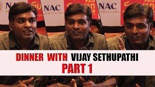 Vijay Sethupathi talks about acting with Rajinikanth | Dinner with 'Makkal Selvan' – Part 1