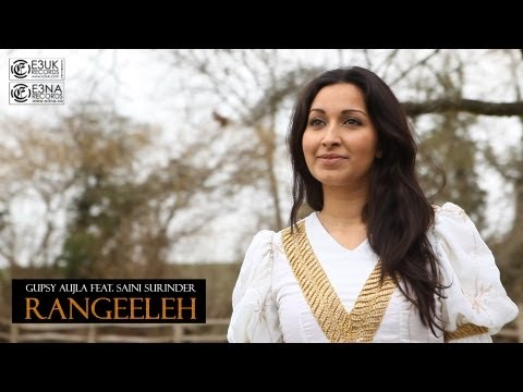 [e3na Records] Gupsy Aujla Feat. Saini Surinder & Violinder - Rangeeleh - Official Video video