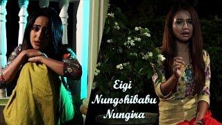 Eigi Nungshibabu Nangira - Official Movie Song Release