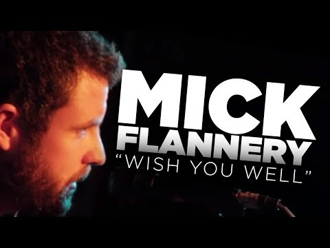 Mick Flannery - Wish You Well