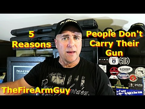 5 Reasons People DON'T Carry Their Gun - TheFireArmGuy