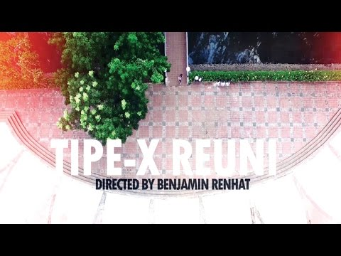 Tipe-X - Reuni (Official Music Video)