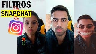 Como usar os filtros do Snapchat no Instagram (Filtro de cara de Bebê e outros)