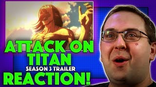 REACTION! Attack on Titan Season 3 Subtitled Trailer - Anime 2018