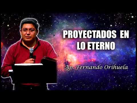 Proyectados en lo eterno  - Fernando Orihuela