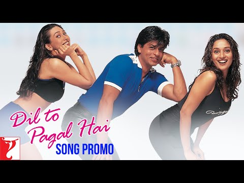 Dil To Pagal Hai - Title Song Promo