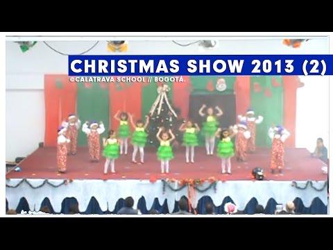 Christmas Show 2013, Colegio Calatrava 2013
