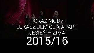 Łukasz Jemioł i Apart - pokaz Premium jesień-zima 2015-16
