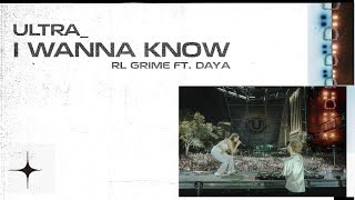 Rl Grime I Wanna Know Feat Daya Live At Ultra 2018