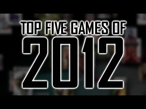 Top 5 Games of 2012
