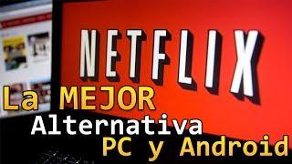La MEJOR Alternativa a Netflix GRATIS   PC y Android
