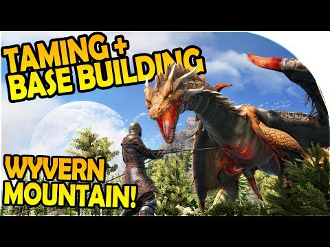 DARK AND LIGHT HOW TO TAME / TAMING - BASE BUILDING, WYVERN MOUNTAIN- Dark and Light Gameplay Part 4