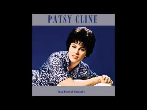 Patsy Cline - Blue Moon Of Kentucky