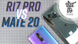 So sánh OPPO R17 Pro và Huawei Mate 20