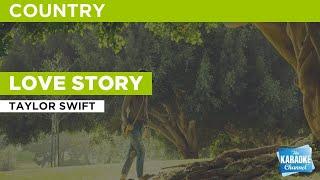 Love Story Taylor Swift Karaoke