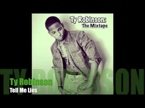 Ty Robinson- Tell Me Lies (unsigned Hype) video