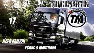 Jízda kamion pokec s Martinem 17