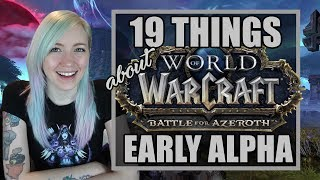 19 Things About the Battle for Azeroth Alpha (World of Warcraft)