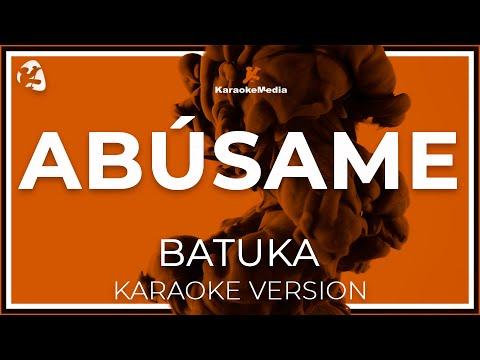Batuka - Abusame (Karaoke)