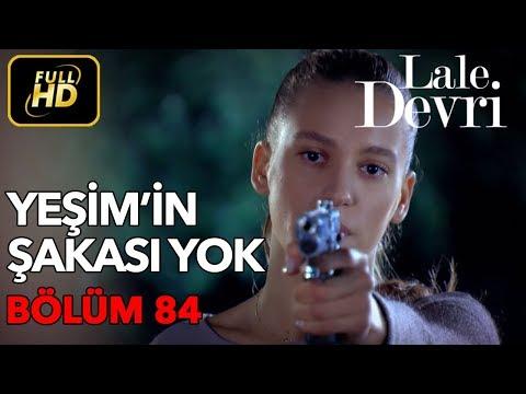 Lale Devri 84. Bölüm / Full HD (Tek Parça)
