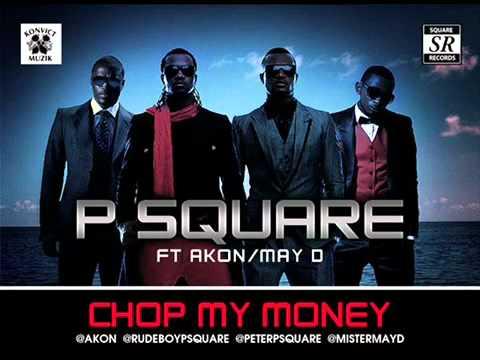 P-square Ft. Akon, Mayd - Chop My Money  (remix) video