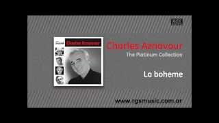 Charles Aznavour La Boheme