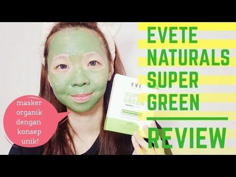 REVIEW MASKER ORGANIK EVETE NATURALS SUPER GREEN EASYMIX MASK KIT | MELS PLAYROOM - YouTube
