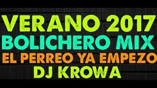 VERANO 2017 ★ BOLICHERO MIX ► SET REGGAETON Y CUMBIA ★ LA SELECCIÓN DEL REMIX | DJ KROWA
