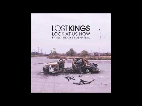 Lost Kings - Look At Us Now (feat. Ally Brooke & A$AP Ferg)