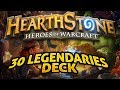 Hearthstone - The 30 Legendaries Deck (?)