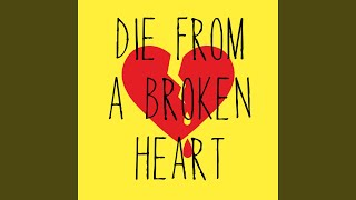 Die From A Broken Heart Originally Performed By Maddie And Tae Instrumental