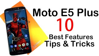 Moto E5 Plus  Top 10 Best Features and Important Tips & Tricks