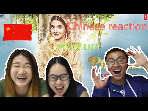 Chinese Reacts to Phillauri | Official Trailer | Reaction video|Anushka Sharma | Diljit Dosanjh