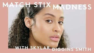 MATCH STIX MADNESS WITH SKYLAR DIGGINS SMITH | FENTY BEAUTY