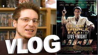 Vlog - Live by Night