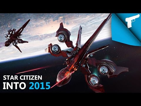 Star Citizen | Into 2015