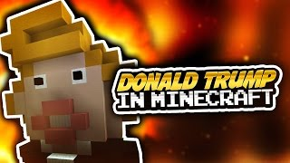 DONALD TRUMP IN MINECRAFT