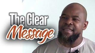 The Clear Message – Abu Usamah At-Thahabi