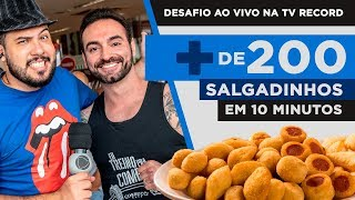 Desafio TV Record AO VIVO: 200 salgados de festa em menos de 10 minutos??