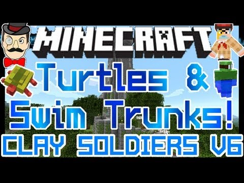 Minecraft Mods - TURTLES & SWIM TRUNKS ! Clay Soldiers Mod Update v6 !