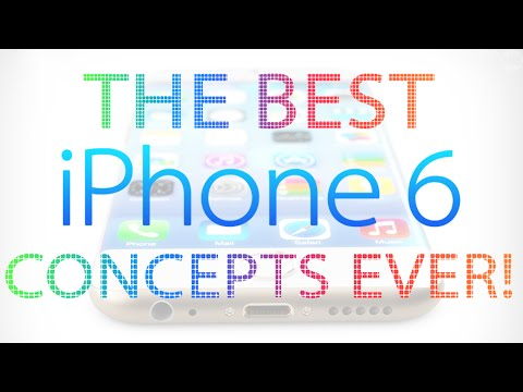 THE BEST iPhone 6 CONCEPTS EVER!
