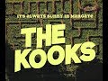 The Kooks - It's Always Sunny In Margate: Episode Three