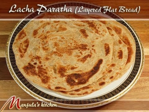 Lacha Paratha (Flat Layered Bread) by Manjula