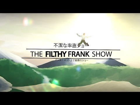 Filthy Frank: Anime Opening thumbnail